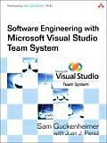 Software Engineering with Microsoft Visual Studio Team System 1st Edition