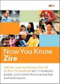 Now You Know Zire