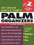 Palm Organizers Visual Quickstart Guide 4th Edition