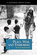 Peace, War, and Terrorism (Longman Topics) Cover