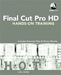 Final Cut Pro Hd Hands-On Training with DVD