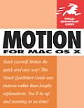 Motion for Mac OS X: Visual QuickStart Guide (Visual QuickStart Guides)