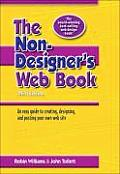Non Designers Web Book 3rd Edition An Easy Guide to Creating Designing & Posting Your Own Web Site