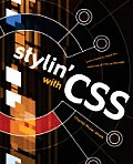 Stylin With CSS 1st Edition