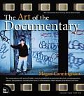 The Art of the Documentary: Ten Conversations with Leading Directors, Cinematographers, Editors, and Producers