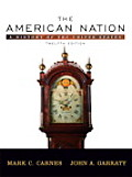 American Nation: A History of the United States, Single Volume Edition, the