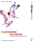 Adobe Indesign Cs2 Classroom in a Book (Classroom in a Book)
