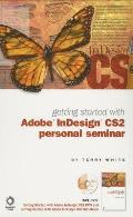 Getting Started with Adobe Indesign Cs2 Personal Seminar with DVD