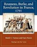 Rousseau, Burke, and Revolution in France, 1791: Reacting to the Past (Reacting to the Past)