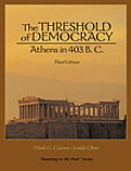 Threshold of Democracy : Athens in 403 B.C. (3RD 05 Edition)