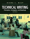 Technical Writing: Principles, Strategies, and Readings