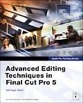 Advanced Editing Techniques in Final Cut Pro 5