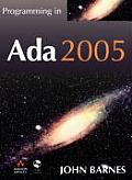 Programming in ADA 2005 with CDROM (International Computer Science) Cover