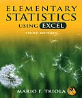 Elementary Statistics Using Excel - With CD (3RD 07 - Old Edition)