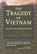Tragedy of Vietnam Causes & Consequences