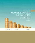 Principles Of Money Banking & Financial Markets Plus Myeconlab Plus Ebook 1 Semester Student Access Kit