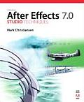 Adobe After Effects 7.0 Studio Techniques - With DVD (06 Edition)