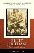 Betty Friedan: The Personal Is Political