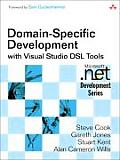 Domain-Specific Development with Visual Studio DSL Tools (Microsoft .Net Development)