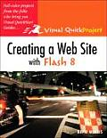 Creating a Web Site with Flash 8 (Visual QuickProject Guides)