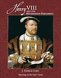 Henry VIII and the Reformation Parliament: Reacting to the Past