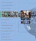 Economics Today: The Macro View Plus Myeconlab Plus eBook 1-Semester Student Access Kit (Myeconlab)