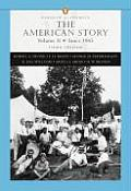 American Story Since 1865 Volume 1 3rd Edition