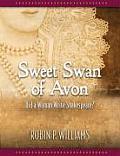 Sweet Swan of Avon Did a Woman Write Shakespeare