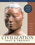 Civilization Past & Present, Volume 1: To 1650