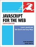 JavaScript & Ajax For The Web Visual QuickStart Guide 6th Edition