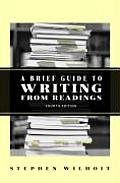 Brief Guide To Writing From Readings 4th Edition