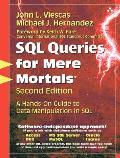 Sql Queries for Mere Mortals - With CD (2ND 08 - Old Edition)