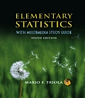 Elementary Statistics 10th Edition With Multimedia Study Guide With 2 CDROMs