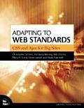 Adapting to Web Standards CSS & Ajax for Big Sites
