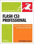 Flash CS3 Professional for Windows and Macintosh : Visual Quickstart Guide (08 Edition)