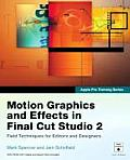 Motion Graphics & Effects in Final Cut Studio 2 With Dvdrom
