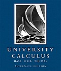 University Calculus: Alternate Edition Plus Mymathlab