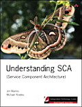 Understanding SCA (Service Component Architecture) (Independent Technology Guides)