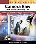 Real World Camera Raw With Photoshop CS3