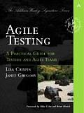 Agile Testing: A Practical Guide for Testers and Agile Teams (Addison-Wesley Signature Series) Cover