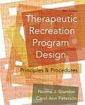 Therapeutic Recreation Program Design : Principles and Procedures (5TH 08 Edition)