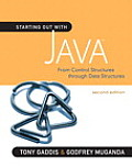 Starting Out With Java : From Control Structures Through Objects (2ND 12 Edition)