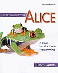 Starting Out with Alice 2nd Edition A Visual Introduction to Programming