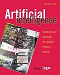 Artificial Intelligence Structures & Strategies for Complex Problem Solving