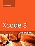 Xcode 3 Unleashed (Unleashed)