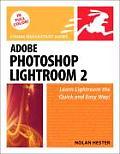 Adobe Photoshop Lightroom 2 Visual QuickStart Guide