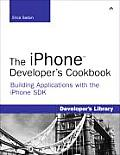 The Iphone Developer's Cookbook: Building Applications with the Iphone SDK (Developer's Library) Cover
