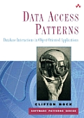 Data Access Patterns: Database Interactions in Object-Oriented Applications (Paperback)