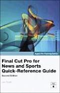 Apple Pro Training Series: Final Cut Pro for News and Sports Quick-Reference Guide (Apple Pro Training) Cover