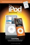 The iPod Book: Doing Cool Stuff with the iPod and the iTunes Store